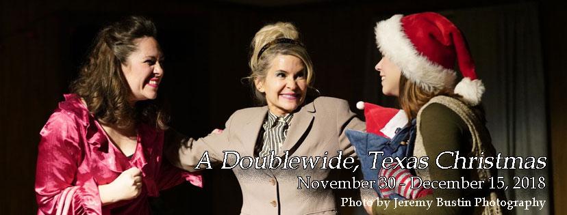 A DOUBLEWIDE, TEXAS CHRISTMAS: A Trailer ParkCarol