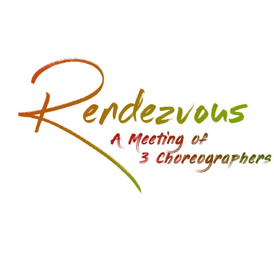 RENDEZVOUS: 1 Woman, 2 Men, 3 Choreographers, 4Nights