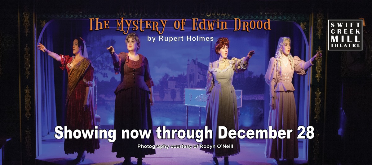 THE MYSTERY OF EDWIN DROOD: Not Just Another WhoDunIt, But Was-It-Even-Done?